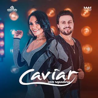 Caviar com Rapadura estará na festa de  Réveillon em 2019 na cidade de Guadalupe no Piauí