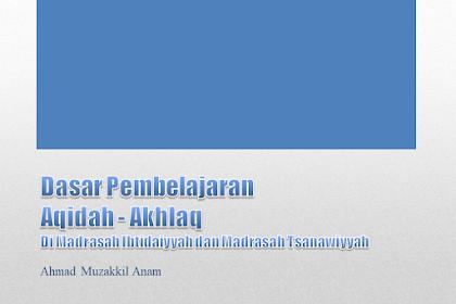 Dasar Pembelajaran  Aqidah - Akhlaq Di Madrasah Ibtidaiyyah (MI) dan Madrasah Tsanawiyyah (MTs)