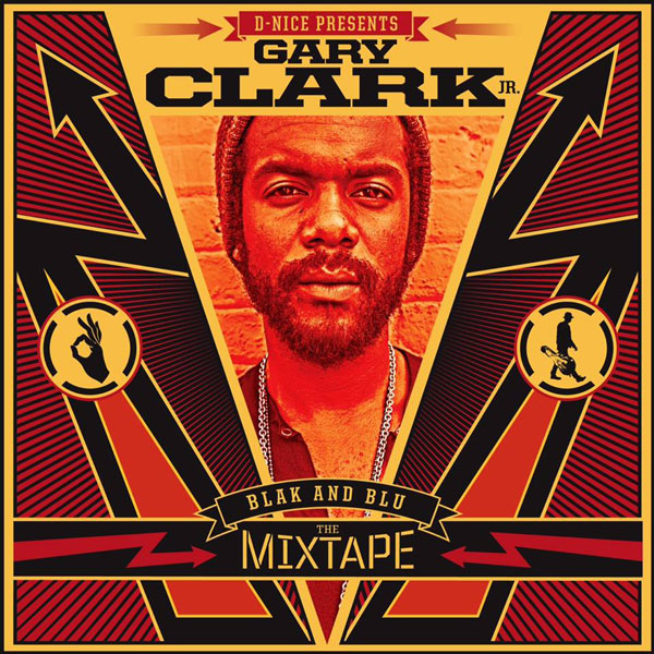Atomlabor Wuppertal Blog - Gary Clark Jr Blak And Blu - The Mixtape