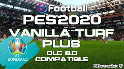 PES 2020 Vanilla Turf Plus 1.3.4 by Endo