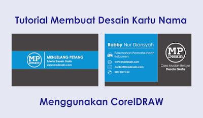 Tutorial Membuat Desain Kartu Nama Minimalis Menggunakan CorelDRAW