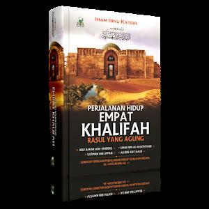 Perjalanan Hidup Empat Khalifah Rasul yang Agung Darul Haq