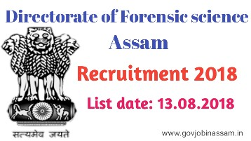 Directorate of Forensic Science, Assam recruitment 2018
