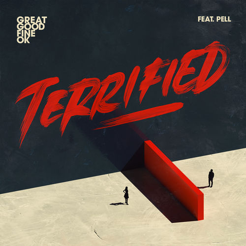 Great Good Fine OK - Terrified (feat. Pell) - Single [iTunes Plus AAC M4A]