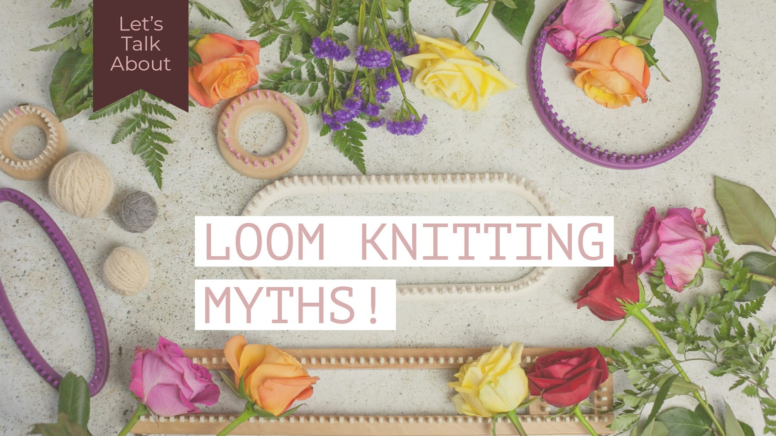 Common Myths In Loom Knitting! | Loom Knitting by This Moment is Good!