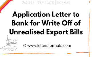 request letter for write off of unrealized export bills