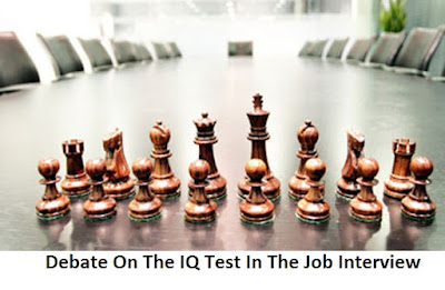 Debate On The IQ Test In The Job Interview