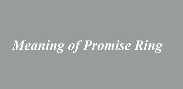 Meaning of Promise Ring
