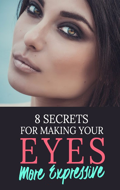 8 Crucial Secrets For Making Your Eyes More Expressive