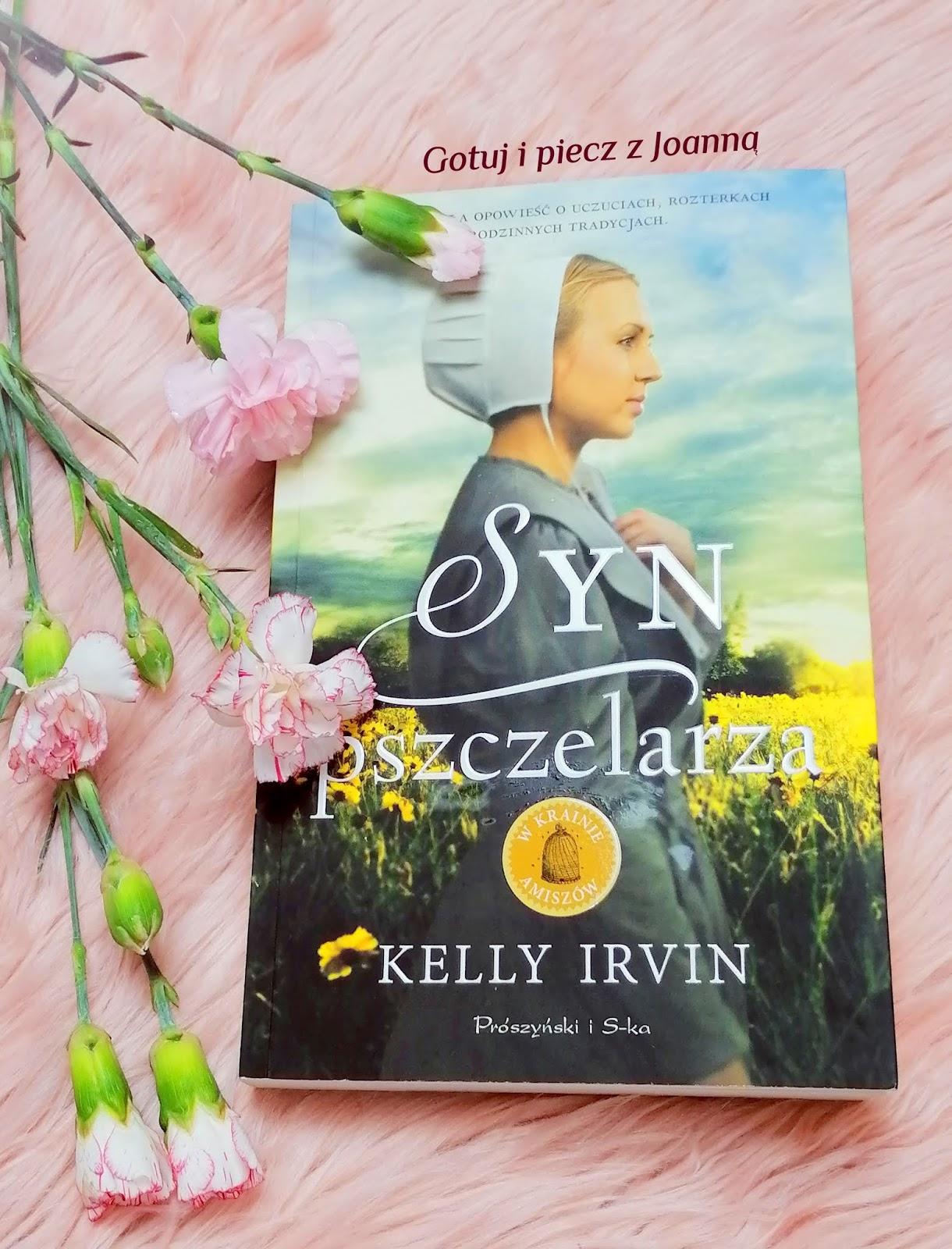 Syn pszczelarza - Kelly Irvin