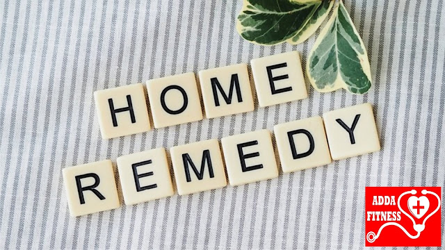 22 Simple Home Remedies for common ailments- ADDAFITNESS