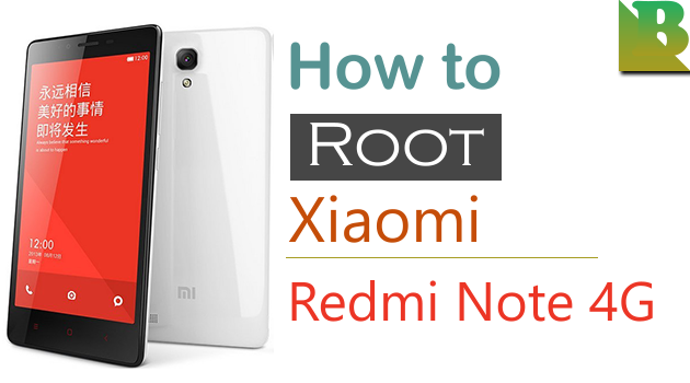 How To Root Xiaomi Redmi Note 4G And Install TWRP Recovery