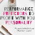 Performance Predictors to Profit With Your Personality