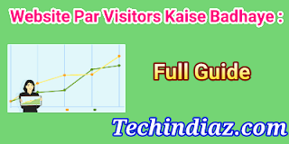 Blog me Visitors Kaise Badhaye Tips for new blogger