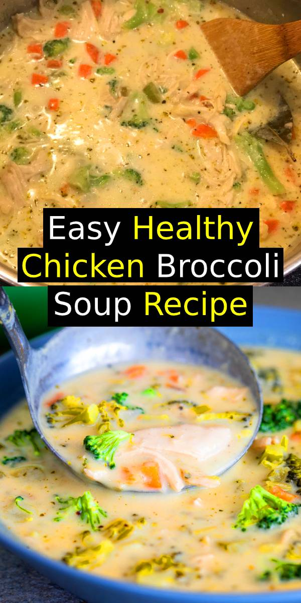 This easy healthy chicken broccoli soup is the perfect simple recipe for cozy winter dinners. Easy comfort food in a bowl served with crusty bread. #broccolisoup #chickensoup #healthysouprecipe #easysouprecipe #comfortfood #glutenfreerecipe