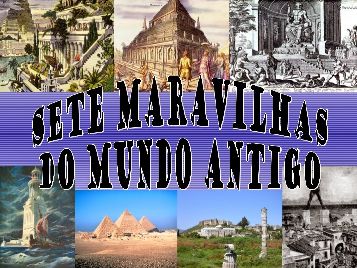 Você sabe a origem e quais são as Sete Maravilhas do Mundo Antigo?