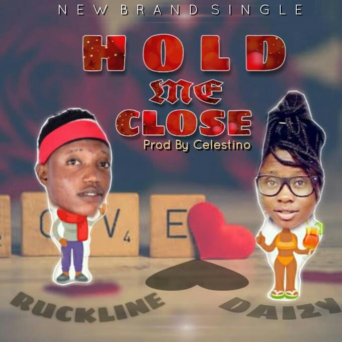 Music: Bobby Ruckline ft Mhiz Daizy - Hold Me Close