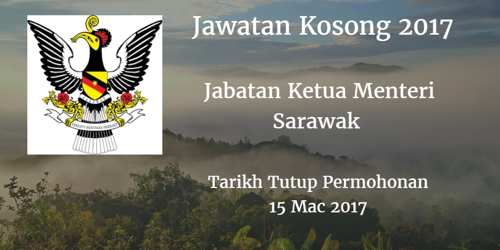 Jawatan Kosong Jabatan Ketua Menteri Sarawak 15 Mac 2017
