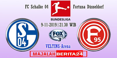 Prediksi Schalke 04 vs Fortuna Dusseldorf  — 9 November 2019
