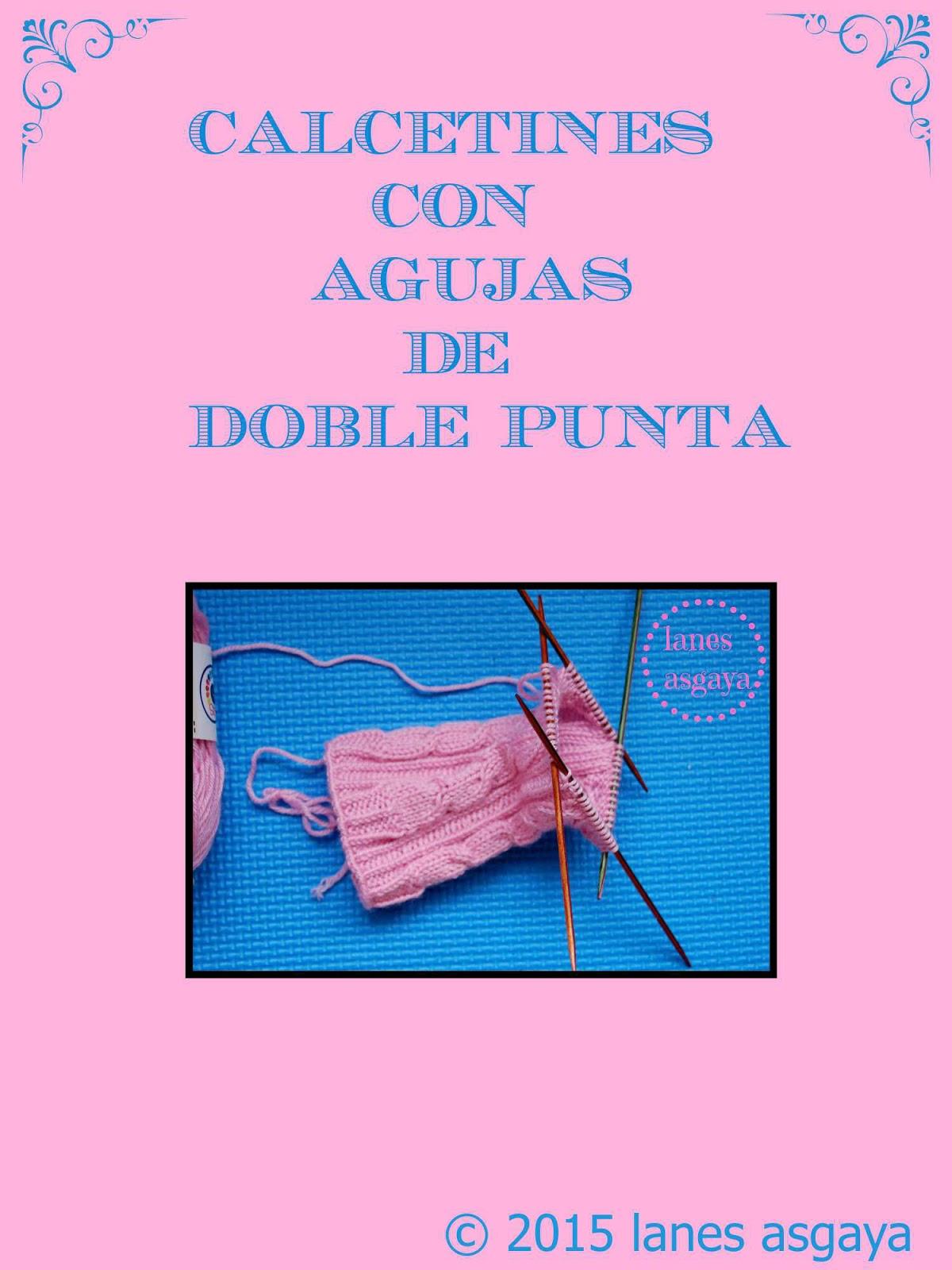 lanes asgaya: PATRÓN PARA TEJER CALCETINES CON AGUJAS DE DOBLE PUNTA