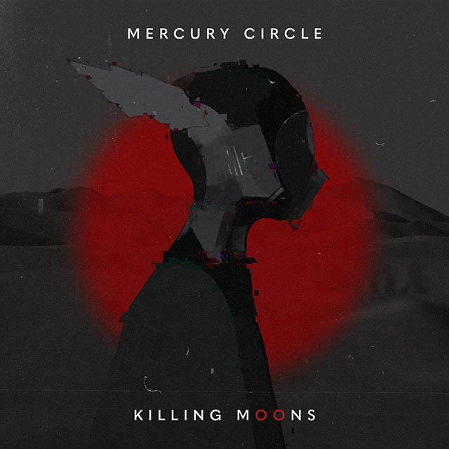 """Ο δίσκος των Mercury Circle """"Killing Moons"""""""