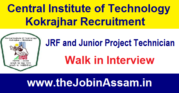 Central Institute of Technology Kokrajhar Recruitment 2021