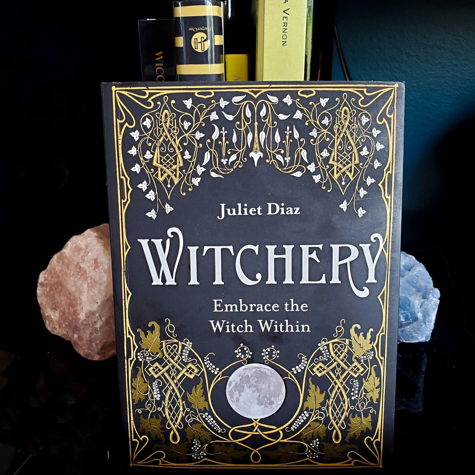 Witchery: Embracing The Witch Within by Julia Diaz