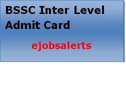BSSC Inter Level Admit Card 2017