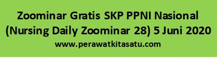 Seminar Online gratis 3 SKP Keperawatan tanggal 5 juni 2020