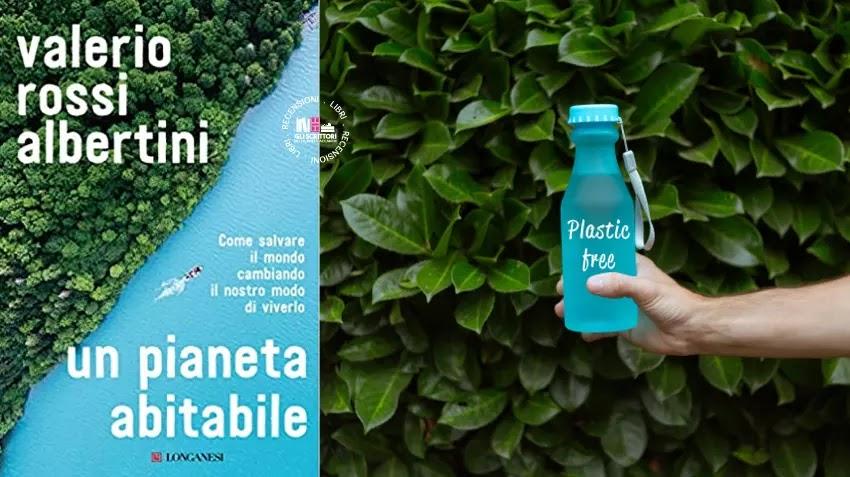 Recensione: Un pianeta abitabile, di Valerio Rossi Albertini