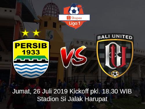 Persib VS Bali United Jumat 26 Juli 2019