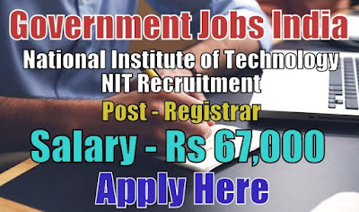 National Institute of Technology NIT Recruitment 2017
