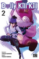 Dolly Kill Kill, Pika Edition, Manga, Critique Manga, Yusuke Nomura, Yukiaki Kurando,