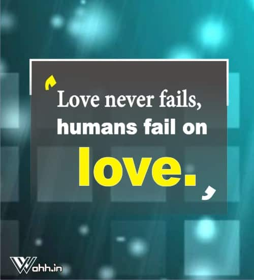 Love-never-fails-Love-Failure-Quotes