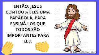 Jesus contou uma parábola