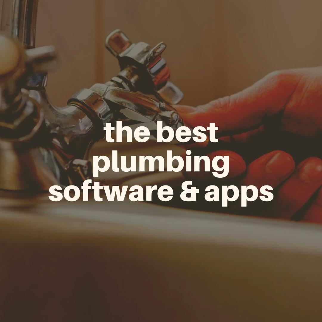 Best Plumbing Software and Apps.