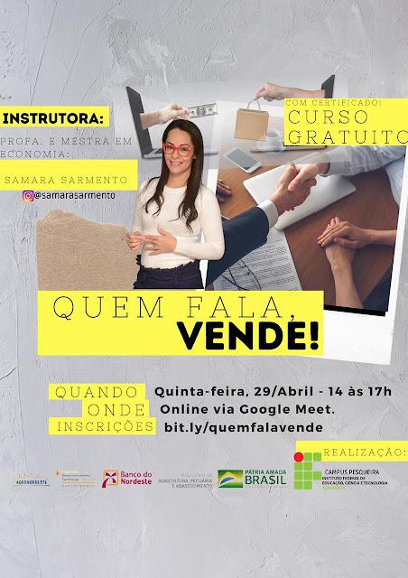 Curso 'Quem fala, vende!', ministrado pela Professora Samara Sarmento acontece nesta quinta-feira
