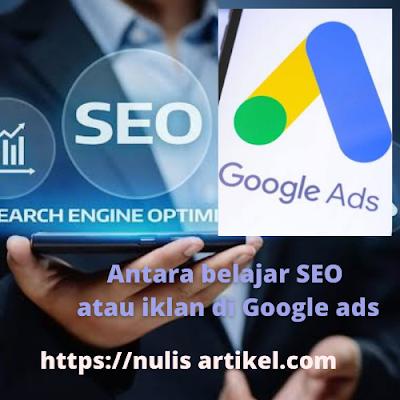 belajar dasar seo atau iklankan di Google AdWords