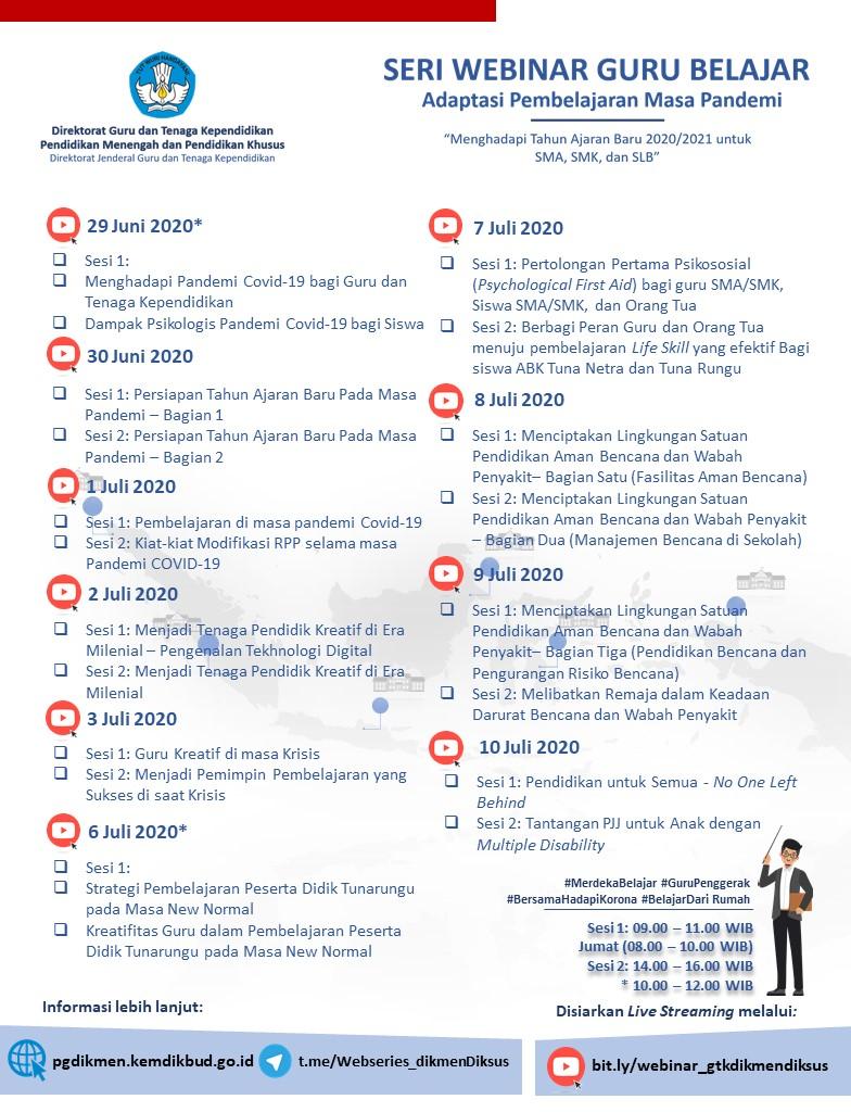 Jadwal dan Link Pendaftaran Seri Webinar Guru Belajar Ditjen GTK JADWAL DAN LINK PENDAFTARAN SERI WEBINAR GURU BELAJAR DITJEN GTK: ADAPTASI PEMBELAJARAN MASA PANDEMI TANGGAL 29 JUNI – 10 JULI 2020