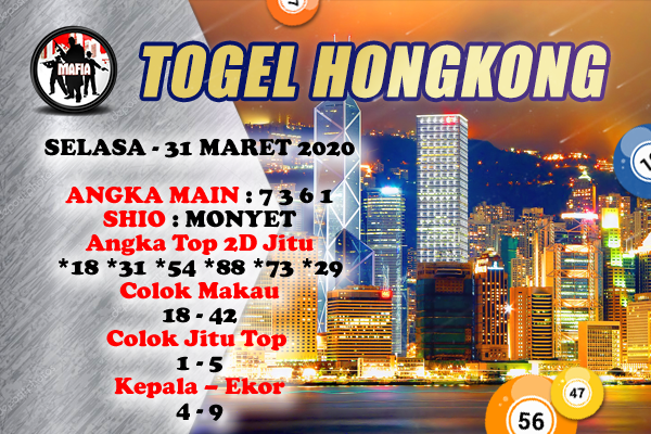 Prediksi HK Malam Ini Selasa 31 Maret 2020 - Prediksi Mafia