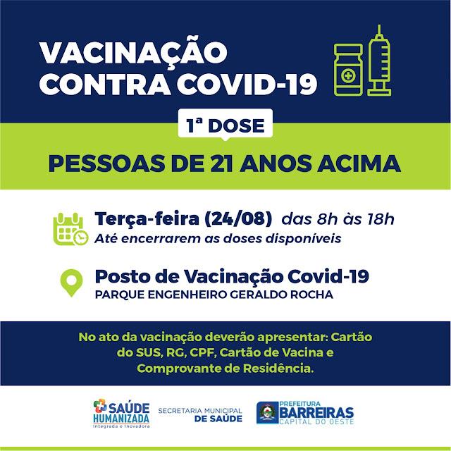 População com idade apartir de 21 anos começa a ser vacinada nesta terça-feira em Barreiras.