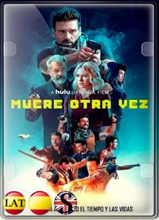 Muere Otra Vez (2021) FULL HD 1080P LATINO/ESPAÑOL/INGLES
