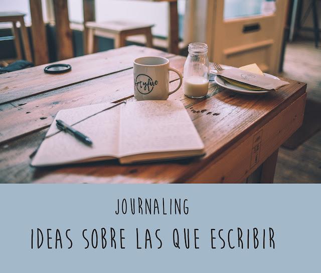 Journaling: ideas sobre las que escribir