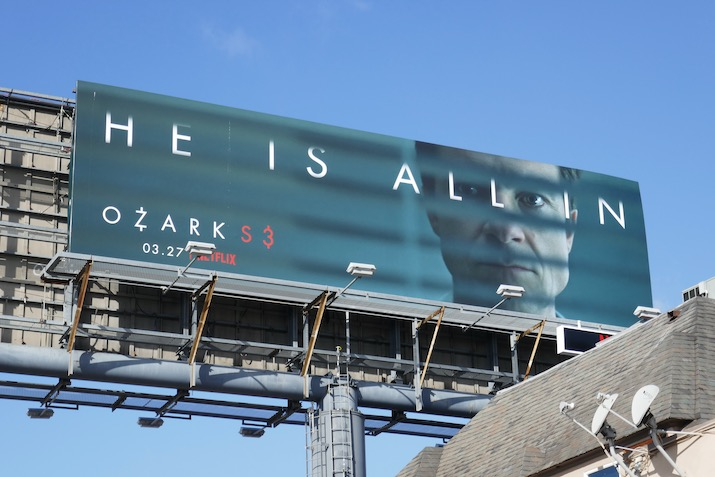 He is all in Ozark season 3 billboard