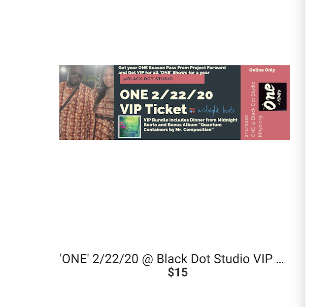 Get Your VIP Ticket for 'ONE' at Black DOT 2/22/20 Studio Now - Project Forward Merchandise