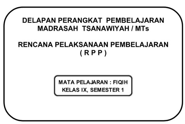RPP Fikih Kelas 9 Kurikulum 2013 Revisi Semeser 1 dan 2
