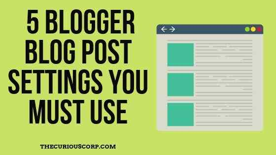5 blog post settings for blogger to imrpove SEO