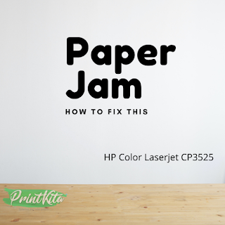 There is how to clear paper jam on HP Color LaserJet CP3525