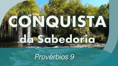 estudo bíblico Provérbios 9