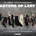 AMSTERDAM MAAKT ZICH OP VOOR DE 15DE MASTERS OF LXRY !